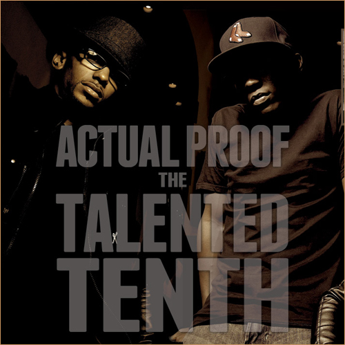 9th Wonder's new group Actual Proof dropped a really dope project called The Talented Tenth on MLK's birthday.